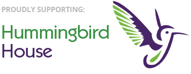 Proudly supporting Hummingbird House.